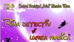 """Read more: Spectacol pentru copii """"Rina detectiv și lumea magică"""" la Cinema """"Geo Saizescu"""""""