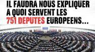 La ce servesc cei 751 de parlamentari europeni ?