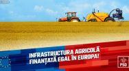 Europarlamentarii PSD vor milita pentru accesul la fonduri europene egale pentru infrastructura agricolă